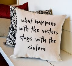 Canvas Sister's Pillow - Canvas Pillow - Sister Gift - Stenciled Pillow -Throw Pillow - Home Decor by JoaniesFavoriteThing on Etsy
