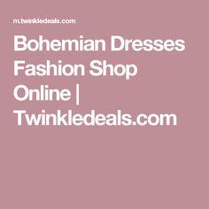 Bohemian Dresses Fashion Shop Online   Twinkledeals.com