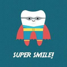 Put on a Super Smile for Monday!