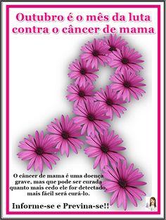 Outubro é o mês da Luta contra o Câncer de mama  Saiba mais sobre este tipo de câncer que mais acomete as mulheres em todo o mundo