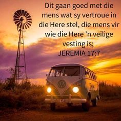 Kom ons vertrou Hom! Birthday Wishes For Men, Birthday Quotes, Bible Quotes, Bible Verses, Inspirational Qoutes, Inspiring Quotes, Motivational, Old Windmills, Afrikaanse Quotes