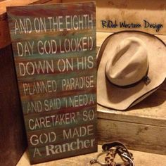 So God Made a Rancher sign - need this for my amazing rancher husband!