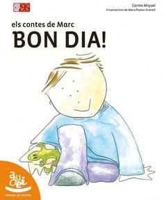 """Carme Miquel / Mara Pastor Granell. """"Els contes de Marc BON DIA!"""". Edicions 96. (3 a 6 anys). Està a la biblio. Winnie The Pooh, Smurfs, Disney Characters, Fictional Characters, Family Guy, Guys, Libros, Winnie The Pooh Ears, Fantasy Characters"""