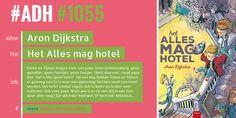#ADH #1055 je Aanbevolen Dagelijkse Hoeveelheid #jeugd #roman  het alles mag hotel | Aron Dijkstra  ► Roman, Comic Books, Comics, Film, Cover, Everything, Movie, Film Stock, Cinema