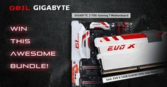 GeIL EVO X DDR4 16GB Memory and GIGABYTE Z170X-Gaming 7 Motherboard Awesome Bundle