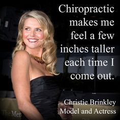 """Chiropractic makes me feel a few inches taller each time I come out."" Christie Brinkley http://chiropractorsandiego-thejoint.com/introductory-offer/?utm_source=Pinterest.com"