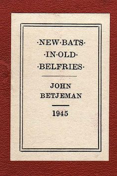 Bookride [A fabulous online] RARE BOOK GUIDE - THE RUNNERS, THE RIDERS & THE ODDS - Edition of 28 March, 2010 - in reference to collecting the works of John Betjeman, Poet Laureate of Great Britain, 1972-1984..
