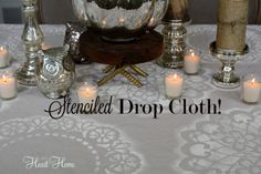 Stenciled Drop Cloth Table Cloth! - All Things Heart and Home