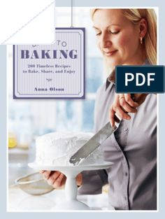 Back to Baking - Anna Olson Osvaldo Gross, Anna Olson, Base, Food And Drink, Baking, Desserts, Cookies, Cooking, Recipes