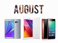 Smartphone 2015 that comes in throughout the month of August.