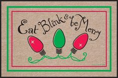 High Cotton 'Eat, Blink and Be Merry' Holiday Doormat >>> Read more reviews of the product by visiting the link on the image. (This is an affiliate link) #Doormats