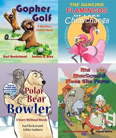 Fan favorites. Ma MacDonald Flees the Farm: It's Not a Pretty Picture…Book; Polar Bear Bowler: A Story Without Words; Gopher Golf: A Wordless Picture Book; The Dancing Flamingos of Lake Chimichanga Free Kids Books, Books For Boys, Childrens Books, Wild Animals Pictures, Animal Pictures, Wordless Picture Books, Chimichanga, Animal Habitats, Bedtime Stories