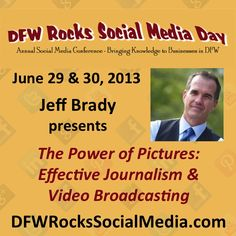 """Today's Meet the Speaker is Jeff Brady of Brady Media Group! He is a former WFAA News Anchor, now host of The Texas Daily, and author of the just published book Brand Echonomics (which is a door prize that will be given away at the conference).  His presentation is """"The Power of Pictures: Effective Journalism & Video Broadcasting"""". We are lucky to have him at this event.  Read more on the conference website http://dfwrockssocialmedia.com/break-out-sessions/"""