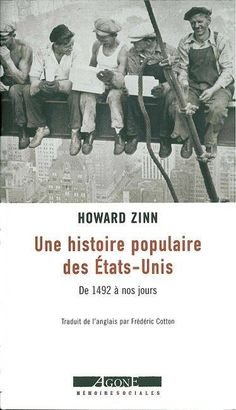 Titre original : A People's History of the United-States: 1492-Present (Harper Collins, 1999) Traduit de l'anglais par Frédéric Cotton Cette histoire des États-Unis présente le point de vue de ceux dont les manuels d'histoire parlent habituellement peu.