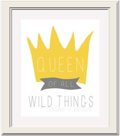 Queen of all wild things