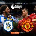 Nhận định bóng đá soi kèo trận Huddersfield Town vs Manchester United ngày 21/10