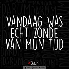 DUBBELTIK als in je bed liggen productiever was geweest #darum Best Quotes, Love Quotes, Dutch Quotes, Mindset Quotes, Typography Quotes, Cool Words, Texts, Qoutes, Lol