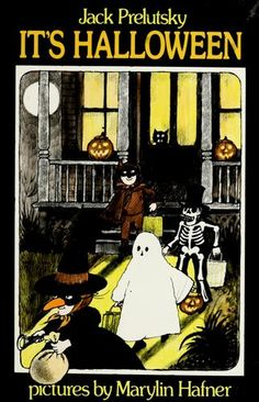 It's Halloween by Jack Prelutsky; First published in Subjects: Halloween, Poetry, Juvenile poetry Vintage Halloween Cards, Halloween Books, Halloween Jack, Halloween Pictures, Halloween Horror, Halloween 2018, Holidays Halloween, Halloween Decorations, Retro Halloween
