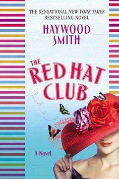The Red Hat Club by Haywood Smith, http://www.amazon.com/dp/B0043M6IVQ/ref=cm_sw_r_pi_dp_fhydtb1CN1883