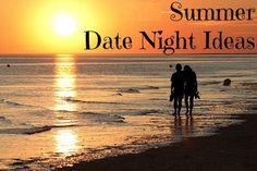 8 Summer Date Night Ideas! {you'll love these fun ideas!} | Want date ideas, reminders, and help planning the perfect night out? Sign up at www.datenight.is and be entered to win a free date night.