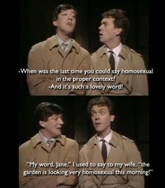 """""""A Bit of Fry and Laurie"""". This bit is hilarious."""