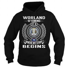 Cool Worland, Wyoming Its Where My Story Begins Shirts & Tees