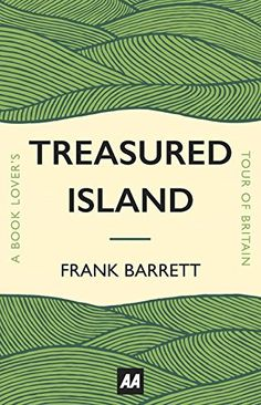 Treasured Island: A Book Lover's Tour of Britain - Inspired by the discovery of his childhood copy of Treasure Island, The Mail on Sunday's Frank Barrett embarks on a literary quest around Britain, from Eliot's East Coker to Austen's Bath, Winnie-the-Pooh's Hartfield to Dracula's Whitby. Armed with a lifetime of reading and his National Trust membership, Frank is on a personal odyssey through the Britain that has inspired so many writers to capture it in lines or verse, the homes they lived…