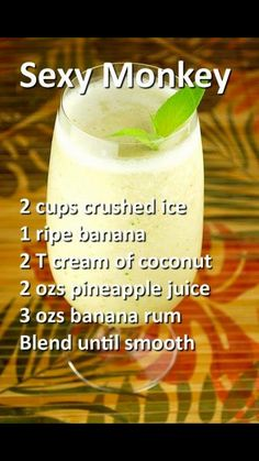 Sexy Monkey Cocktail - Rum, Pineapple Juice, Cream of Coconut Cocktails, Cocktail Drinks, Cocktail Recipes, Martinis, Liquor Drinks, Alcoholic Drinks, Drinks Alcohol, Alcohol Punch, Dessert Drinks
