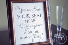 Find Your Seat...Your Place is on the Dance Floor Table Sign -Wedding Reception Seating Signage - Matching Numbers - SS01
