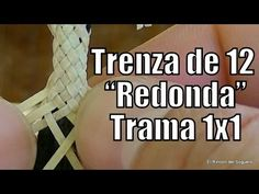 "Trenza de 12 Redonda (Trama  1x1) ""El Rincón del Soguero"" Paracord Knots, Micro Macrame, Diy And Crafts, How To Plan, Youtube, Leather, Braids, Jewelry, Basket"