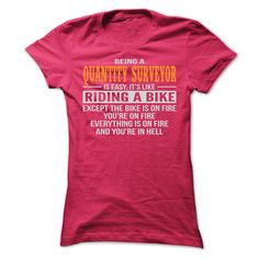 BEING A QUANTITY SURVEYOR T SHIRTS