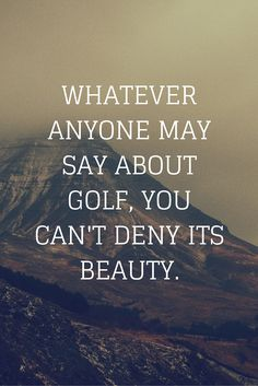 Your golf inspirational quote for today! #lorisgolfshoppe