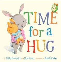 Time For A Hug Book by Phillis Gershator | Board Book | chapters.indigo.ca