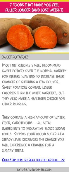 7 foods that make you feel full longer (and lose weight) - Sweet potatoes