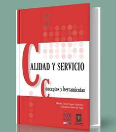 Calidad y servicio – conceptos y herramientas – Martha Quiñones – PDF – Ebook  http://librosayuda.info/2017/02/23/calidad-y-servicio-conceptos-y-herramientas-martha-quinones-pdf-ebook-2/