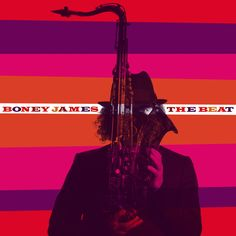 Boney James - The Beat by Gravillis Inc.