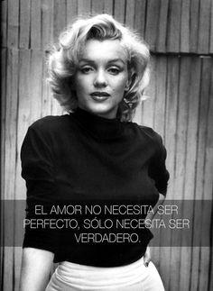 Sólo se necesita esto para el amor. | 16 Lecciones de vida que nos enseñó Marilyn Monroe