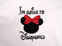 Personalized Custom I'm Going to Disneyworld by misskaystitches, $19.99