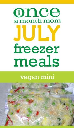 Vegan Freezer Cooking Menu - July 2012 (Mini 10 Day)