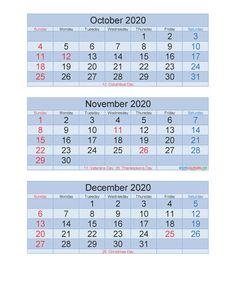 Free Printable 3 Month Calendar 2020 Oct Nov Dec PDF, Excel | Free Printable 2020 Calendar Templates 3 Month Calendar, Printable Calendar 2020, Excel Calendar, December Calendar, Calendar Templates, Free Printables, Pdf, December Calander