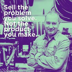 Rather than selling people on the features of your product or service, address their pain/problems first!