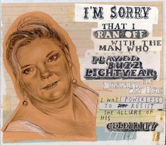 I Can't Apologize Enough, A Humorous Series of Imagined Apologies