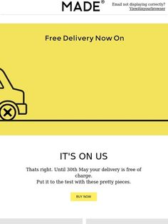 Free delivery. Here. Now - Made.com   Nice email