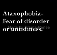 Phobia fear of disorder or untideiness. The reason I start freaking out when the house is cluttered! List Of Phobias, Weird Phobias, Words To Use, New Words, Cool Words, Pretty Words, Beautiful Words, Phobia Words, Sms Language