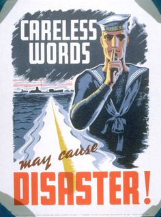 Careless Words May Cause Disaster - World War II Poster - Anonymous Global Conflict, Legion Of Honour, Anzac Day, American War, World War Two, Vintage Posters, Wwii, Photos, The Unit