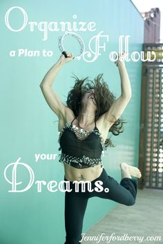 Organize a Plan to Follow Your Passion
