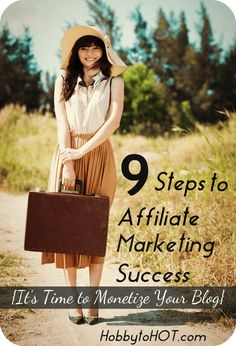 9 Steps To Affiliate Marketing Success It S Time Make Money Blogging, Make Money Online, How To Make Money, Internet Marketing, Online Marketing, Marketing News, Marketing Tools, Self Employment, Ms Gs