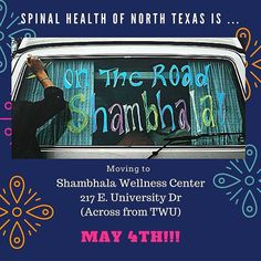 Spinal Health of North Texas is on the road to Shambhala! (Wellness Center) As of May 4th the local legend Dr. Steve will be at a new location. See dentonslacker.com for a $250 gift card. #shambhala #spinalhealthofnorthtexas #spinalhealth #backadjustment #acupuncture #stress #fatigue #libido #anxiety #depression #3dognight #dentonslacker #denton #dentontx #dentoning #supportlocal #wedentondoit #wddi #dentonite #thedentonite #twu #unt #dentonhealth #discoverdenton