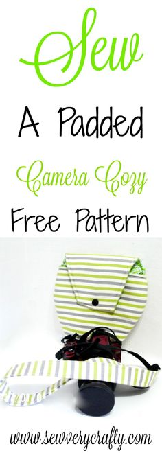 Sew an easy DIY padded camera cozy using this free pattern and tutorial. #camerabag #cameracozy #camera #pattern #tutorial