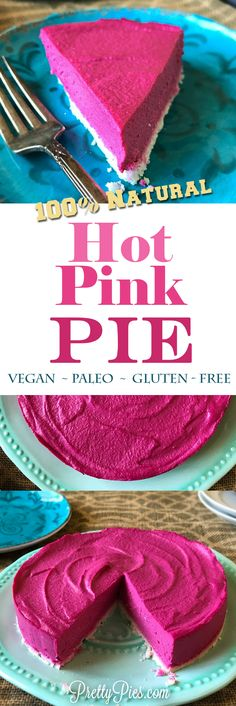 No food coloring in this hot pink pie! The pink is 100% natural (secretly made with vegetables!) No dairy, gluten, grains or refined sugar #vegan #paleo #prettypies #pink